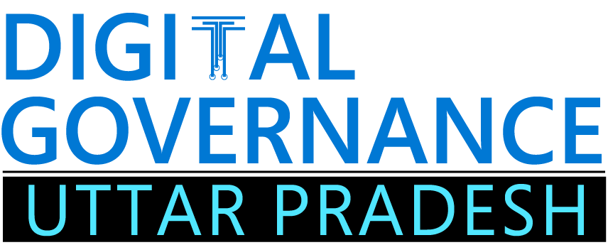DIGITAL GOVERNANCE, UTTAR PRADESH